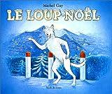 """Afficher """"Le Loup-Noël"""""""