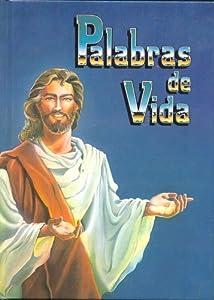 Palabras de Vida (Las Inmortales Ensenanzas de Jesus