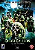 The Ghost Galleon [DVD]