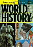 Cengage Advantage Books: World History: Before 1600: The Development of Early Civilization, Volume I