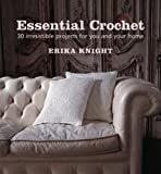Essential Crochet (1844001652) by Knight, Erika