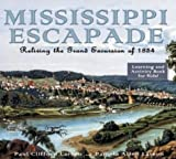 Mississippi Escapade: Reliving the Grand Excursion of 1854