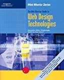img - for The Web Warrior Guide to Web Design Technologies (Web Warrior Series) book / textbook / text book