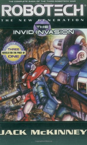 Robotech: The New Generation: The Invid invasion (Robotech: New Generation)