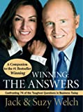 Winning the Answers Confronting 74 of the Toughest Questions in Business Today (0007247583) by Jack Welch.