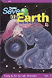 Please Save My Earth: Volume 1 Saki Hiwatari