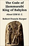img - for The Code of Hammurabi King of Babylon book / textbook / text book