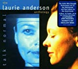 Talk Normal - The Laurie Anderson Anthology