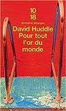 Pour tout l'or du monde par Huddle