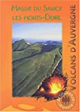 Volcans d'Auvergne : Massif du Sancy, Les Monts-Dore