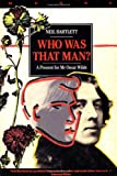 Who Was That Man?: A Present for Mr. Oscar Wilde (Masks)