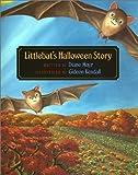 Littlebat's Halloween Story (0807576298) by Diane Mayr