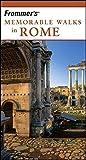 Frommer's Memorable Walks in Rome (0471756512) by Murphy, Bruce