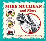 img - for Mike Mulligan and More: Four Classic Stories by Virginia Lee Burton book / textbook / text book