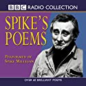 Spike's Poems Radio/TV Program by BBC Audiobooks Narrated by Spike Milligan