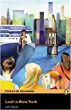 LOST IN NEW YORK          PLPR2 (Penguin Readers (Graded Readers))