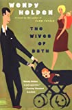 The Wives of Bath: Written by Wendy Holden, 2005 Edition, (Reprint) Publisher: Headline Review [Paperback] Wendy Holden
