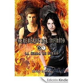 Herederos del Infinito - La senda de fuego.
