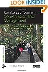 Rainforest Tourism, Conservation and...