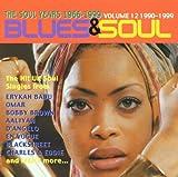 echange, troc Artistes Divers - Blues & Soul Years Vol. 12 - 1990/1999