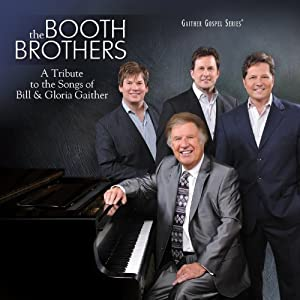 A Tribute to the Songs of Bill & Gloria Gaither