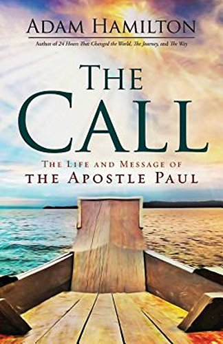 Download The Call: The Life and Message of the Apostle Paul