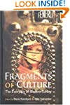 Fragments of Culture: The Everyday of...