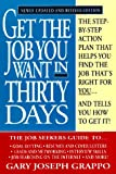 img - for Get the job you want in 30 days (rev.) book / textbook / text book