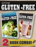 Gluten-Free Italian Recipes and Gluten-Free Recipes For Kids: 2 Book Combo (Going Gluten-Free)