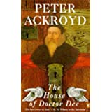 The House of Doctor Deeby Peter Ackroyd