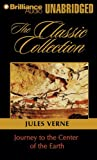 Journey to the Center of the Earth (The Classic Collection)