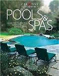 Pools & Spas: Ideas for Planning, Des...