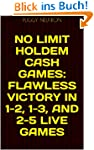 No Limit Holdem Cash Games: Flawless...