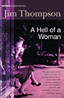 A Hell of a Woman (CRIME MASTERWORKS)