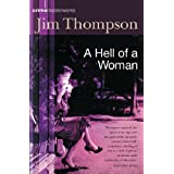A Hell of a Woman (CRIME MASTERWORKS)by Jim Thompson