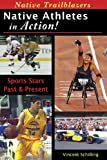 Native Athletes in Action (Native Trailblazers)