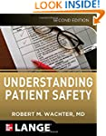 Understanding Patient Safety, Second...
