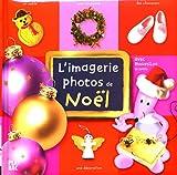 echange, troc Collectif - L'Imagerie photos de Noël