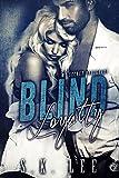 Blind Loyalty: A New Adult Romantic Suspense Novel (My Secret Bodyguard Book 3)