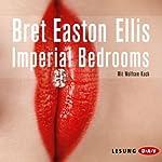 Imperial Bedrooms [German Edition] | Bret Easton Ellis