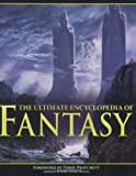 The Ultimate Encyclopedia of Fantasy (1844420078) by Pringle, David