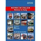 Metros in Italien: Metropolitana, Tram, Ferrovia urbana - Roma, Milano, Napoli, Genova, etc