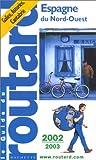 echange, troc Guide du Routard - Espagne du Nord-Ouest, 2002-2003
