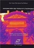 echange, troc Dominique Marchio, Paul Reboux - Introduction aux transferts thermiques