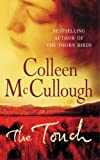 The Touch (009928099X) by McCullough, Colleen