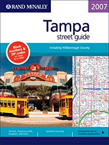 Rand McNally Tampa Street Guide: Including Hillsborough County (Rand McNally Tampa/Hillsborough County Street Guide) from Rand McNally & Company