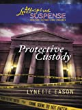Protective Custody