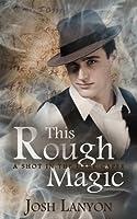 This Rough Magic (A Shot in the Dark Book 1) (English Edition)