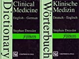 img - for Worterbuch Klinische Medizin: Deutsch-Englisch/Dictionary Clinical Medicine German-English book / textbook / text book