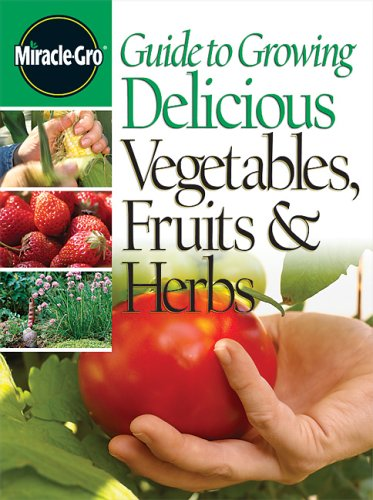 guide-to-growing-delicious-vegetables-fruits-herbs
